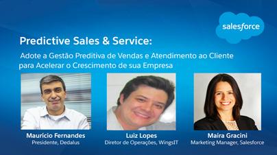 Predictive Sales & Service: Adote a Gestão Preditiva para Acelerar o Crescimento