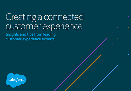 Creating a Connected Customer Experience