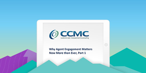 Why Agent Engagement Matters Now More than Ever