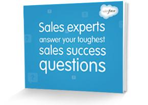 Sales Experts Answer Your Toughest Sales Success Questions