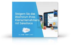 Steigern Sie das Wachstum Ihres Kleinunternehmens mit Salesforce