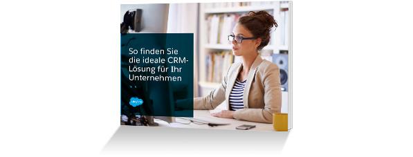 E-Book: So finden Sie die ideale CRM-Lösung für Ihr Unternehmen