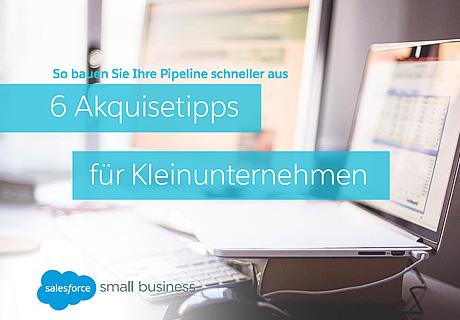 6 Akquisetipps für Kleinunternehmen