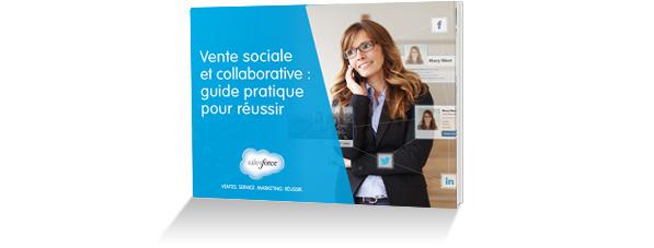 E-book: Le guide pratique pour réussir avec la vente sociale et collaborative