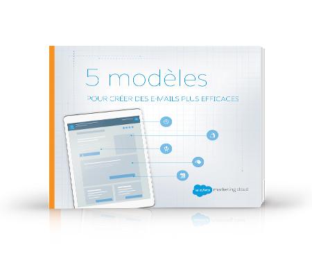 5 modèles pour créer des e-mails plus efficaces