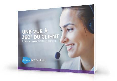 Une Vision à 360° du Client