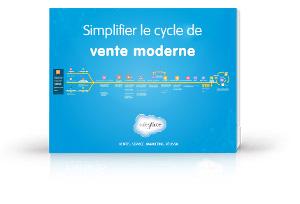 Simplifier le cycle de vente moderne