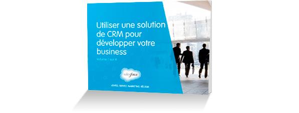 E-book «Utiliser une solution de CRM pour développer son business»