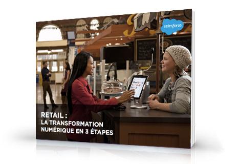 Retail : La transformation numérique en 3 étapes