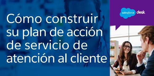 Cómo construir su plan de acción de servicio de atención al cliente