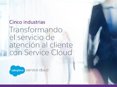 Cinco industrias Transformando el servicio de atención al cliente